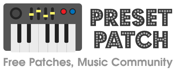 Preset Patch - Free Patches, Sound Design Community